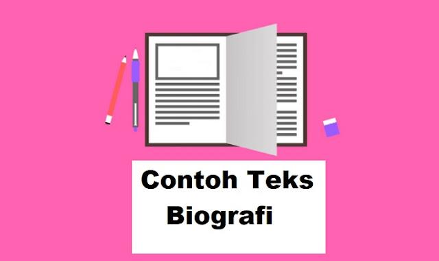 Contoh Teks Biografi