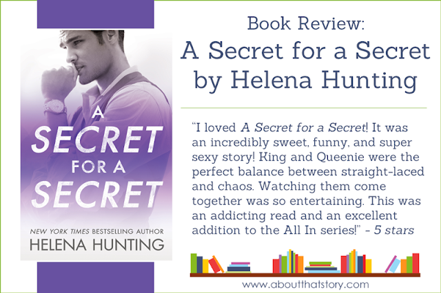 Book Review: A Secret for a Secret by Helena Hunting | About That Story
