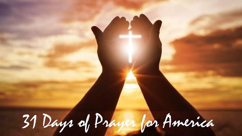 { 31 Days of prayer for America - Day 8 }