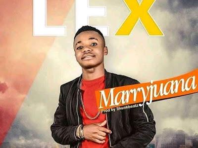 [Throw Back Music] Lex _ Marryjuana || naijamp3.com.ng