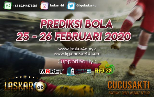 PREDIKSI BOLA JITU TANGGAL 25 – 26 FEBRUARI 2020