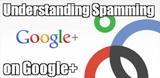 Memahami Spamming di Google+