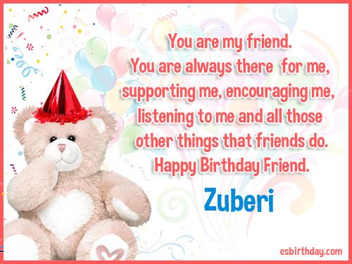 Zuberi Happy birthday friends always
