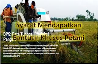 Syarat Mendapatkan Bantuan Pemerintah Khusus Petani