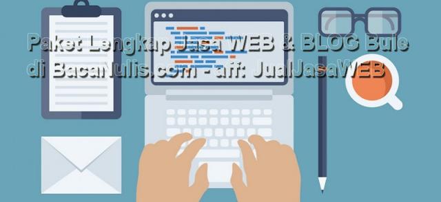 Paket Lengkap Jasa Web dan Blog Bule di BacaNulis