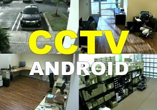 Cara Menggunakan dan Membuat Aplikasi CCTV Android Gratis Offline Jarak Jauh Terbaik