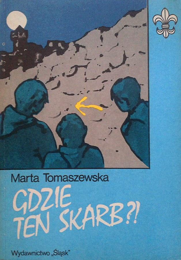 Znalezione obrazy dla zapytania Marta Tomaszewska Gdzie ten skarb?
