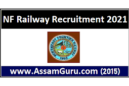 NF Railway Recruitment 2021 | 15 Paramedical Staff Posts