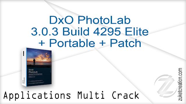 DxO PhotoLab 3.0.3 Build 4295 Elite + Portable + Patch