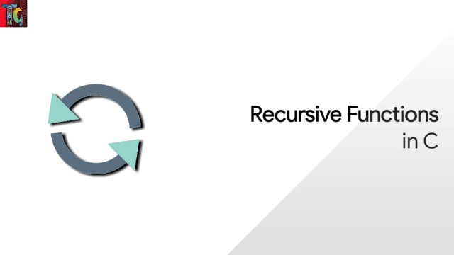 Recursive Functions in C