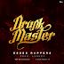 Drunk Master - Esses Rappers (Rap)