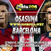 Prediksi Pertandingan Spaain LA Liga Antara Osasuna VS Barcelona
