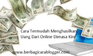 Cara Menghasilkan Uang Dari Online Dimasa Kini