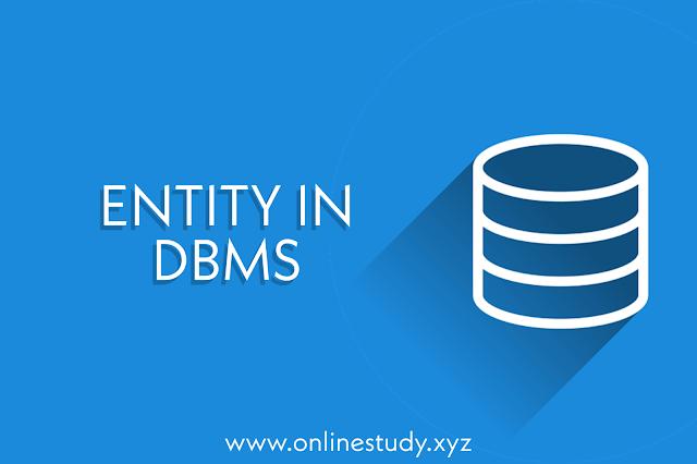 ENTITY IN DBMS