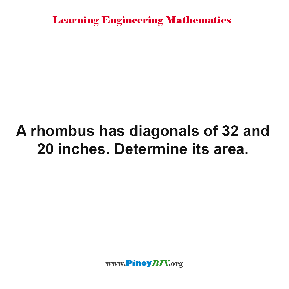 Find the area of a rhombus given diagonals