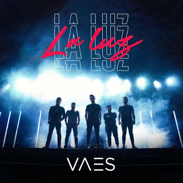 Vaes – La Luz 2021 (Exclusivo WC)