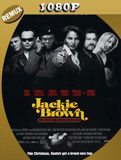 Jackie Brown (1997) REMUX [1080P] Latino [Google Drive] Panchirulo