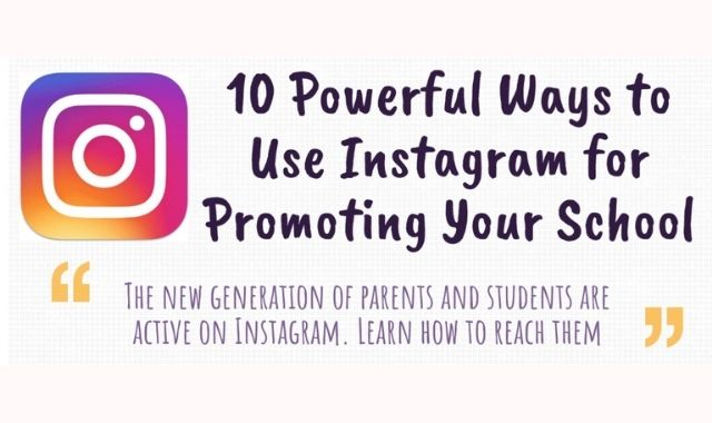 The Most Powerful Strategies to Promote Your School on Instagram