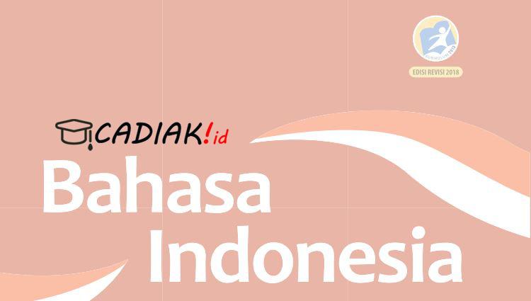 Buku Paket Bahasa Indonesia Kelas 12 Kurikulum 2013 Revisi 2018 UPDATE
