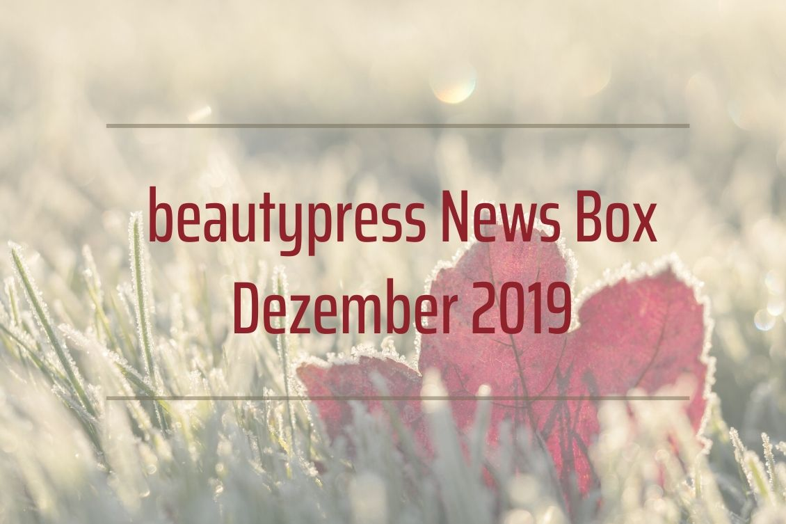 Beauty News beautypress News Box Dezember 2019 Inhalt Unboxing