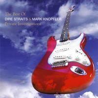 [2005] - Private Investigations - The Best Of Dire Straits & Mark Knopfler