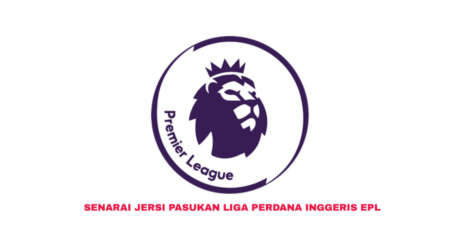 Senarai Jersi Pasukan EPL 2019/2020