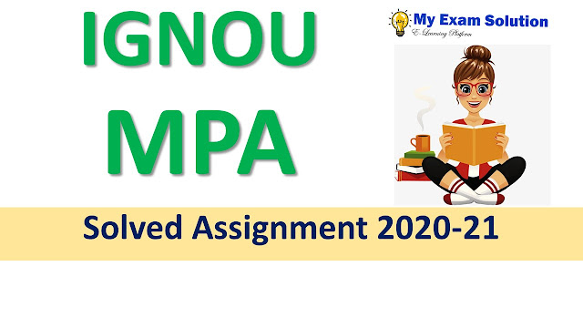 IGNOU MPA Solved Assignment 2020-21