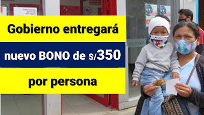 LINK Bono 350 soles por persona 2021: ¿Cómo saber si soy beneficiario del subsidio económico que entregará el Gobierno este año?