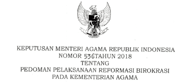 KMA Nomor 536 Tahun 2018 Tentang Pedoman Pelaksanaan Reformasi Birokrasi Kementerian Agama