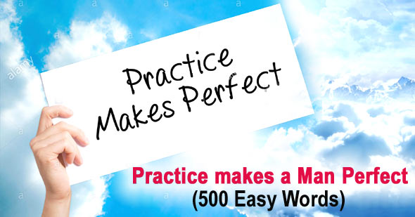 Practice makes a Man Perfect