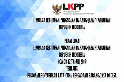 Pedoman Penyusunan Tata Cara Pengadaan Barang/Jasa Di Desa Berdasarkan LKPP  No 12 TAHUN 2019