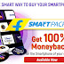 Flipkart Smartpack - 100% Money Back on Smartphones