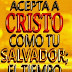 Acepta a Cristo