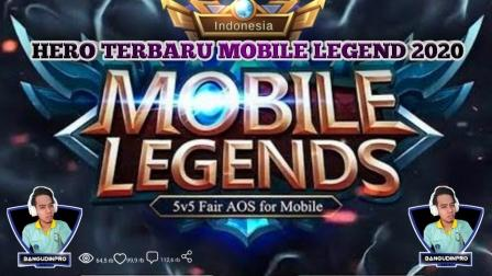 Hero Terbaru Mobile Legends