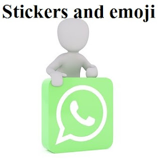 Whats app new stickers and emoji Feature new launched in hindi full details | delhi technical hindi blog !