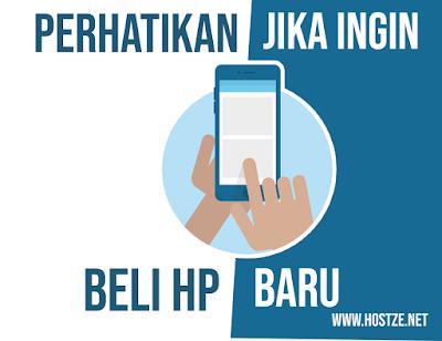 Faktor Yang Harus Kamu Perhatikan Ketika Ingin Beli Smartphone Baru! - hostze.net