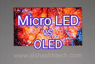Micro LED Display vs OLED Display in TV Screen