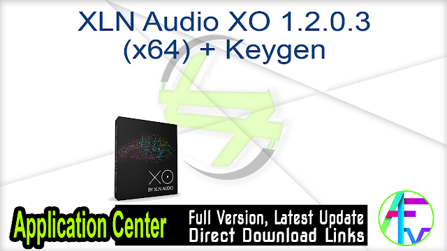 XLN Audio XO 1.2.0.3 (x64) + Keygen
