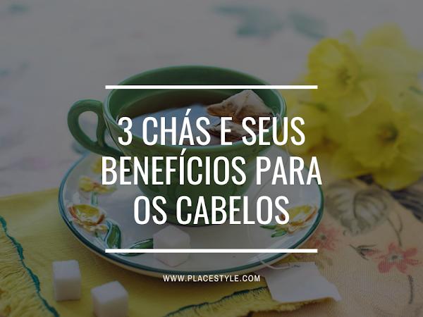 3 Chás e seus benefícios para os cabelos