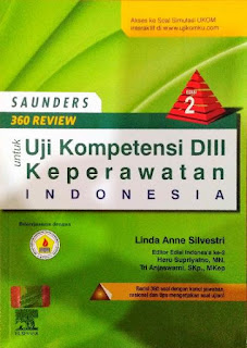SAUNDERS 360 REVIEW UNTUK UJI KOMPETENSI (D-III) KEPERAWATAN INDONESIA (UKNI) ED. 2