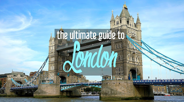 The Ultimate Guide to London | CosmosMariners.com