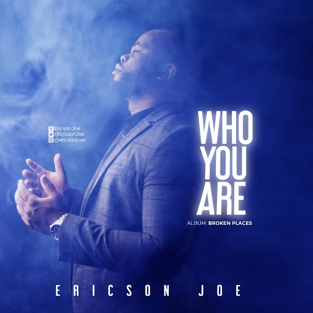 Audio: Ericson Joe – Who You Are