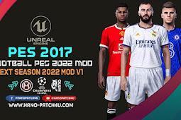 Full Mod eFootball PES 2022 V1 - PES 2017