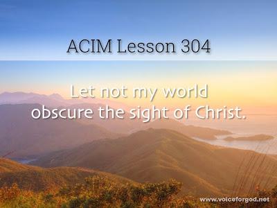 [Image: ACIM-Lesson-304-Workbook-Quote-Wide.jpg]
