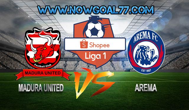 Prediksi Madura United VS Arema 20 Juli 2019