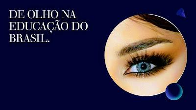 A foto mostra alguém de olho na educação do Brasil e do RS.