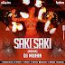 O SAKI SAKI (CLUB MIX) - DJ MUHIN