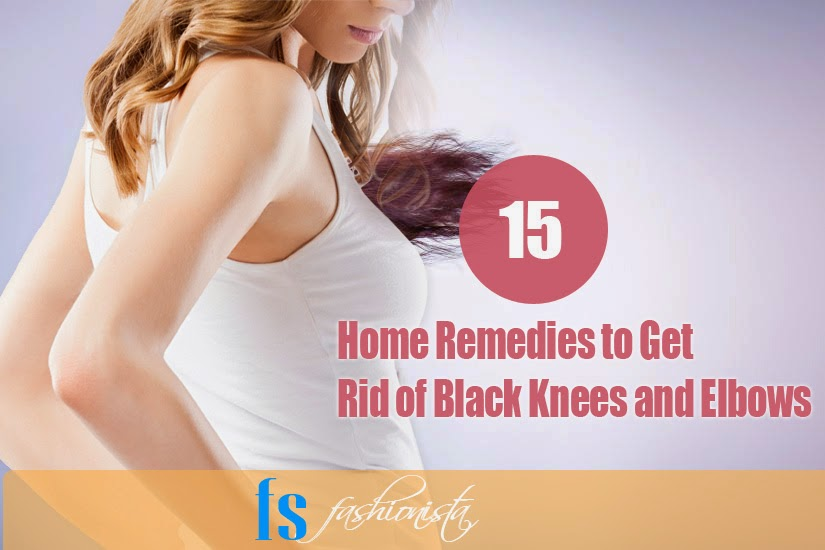15 Effective Tips To Get Rid Of Black Knees And Elbows