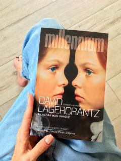 """rozwiane oczekiwania, czyli """"Ta, która musi umrzeć"""" David Lagercrantz, fot. paratexterka ©"""