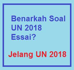 Soal UN 2018 Essai? img